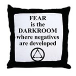 Fear is the Darkroom..... Throw Pillow