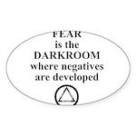 Fear is the Darkroom..... Sticker