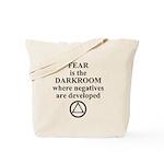 Fear is the Darkroom..... Tote Bag