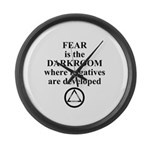 Fear is the Darkroom..... Large Wall Clock