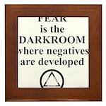 Fear is the Darkroom..... Framed Tile
