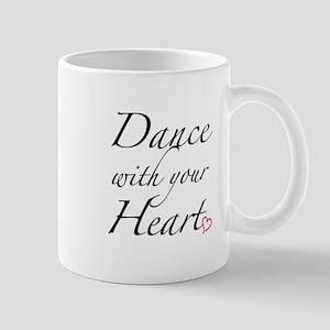 Dance with your Heart Mug