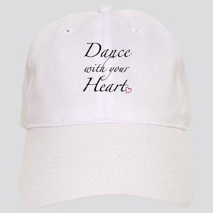 Dance with your Heart Cap