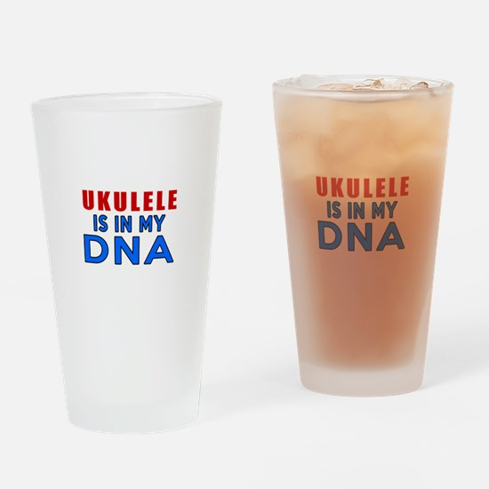 ukulele Is In My DNA Drinking Glass
