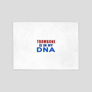 trombone Is In My DNA 5'x7'Area Rug