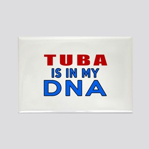tuba Is In My DNA Rectangle Magnet