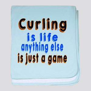 Curling Is Life Anything Else baby blanket