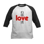 If I don't have love I am nothing Baseball Jersey