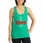 If I don't have love I am nothing Tank Top