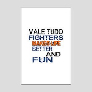 Vale Tudo Fighters Makes Life Be Mini Poster Print