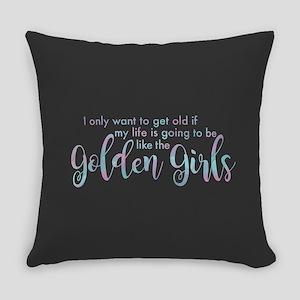 Golden Girls - Get Old Everyday Pillow