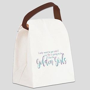 Golden Girls - Get Old Canvas Lunch Bag