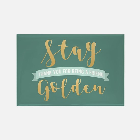 Golden Girls - Stay Golden Rectangle Magnet
