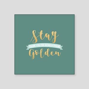 "Golden Girls - Stay Golden Square Sticker 3"" x 3"""