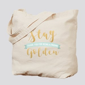 Golden Girls - Stay Golden Tote Bag