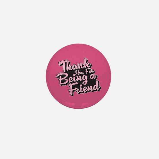 Golden Girls - Being a Friend Mini Button