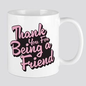 Golden Girls - Being a Friend Mug