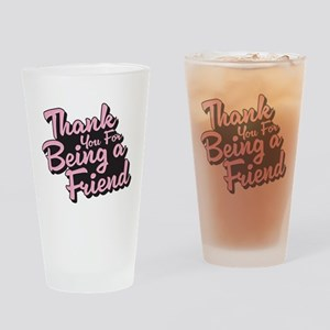 Golden Girls - Being a Friend Drinking Glass