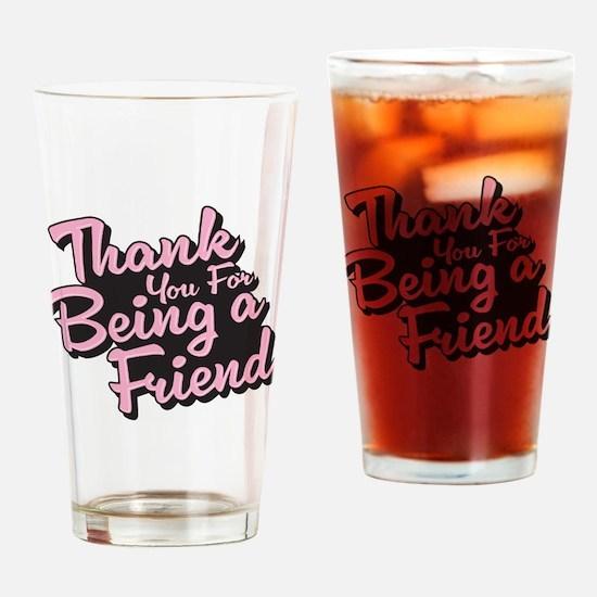 Golden Girls - Being a Friend Drinking Glass