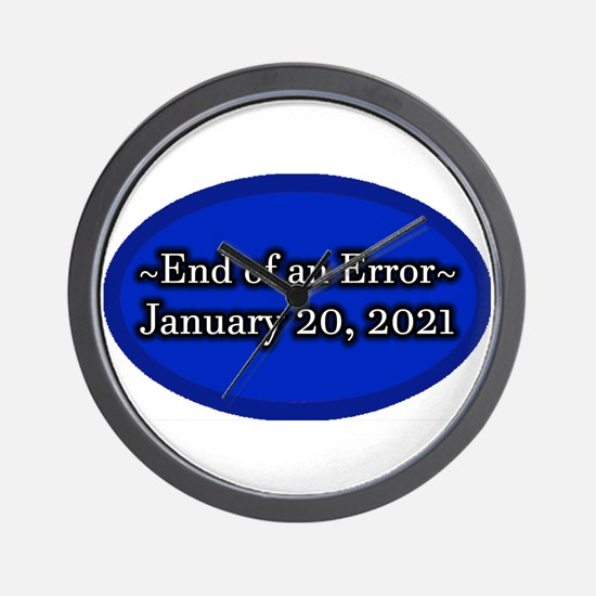 End of an Error January 20 2021 Trump Wall Clock