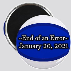 """End of an Error January 20 2.25"""" Magnet (10 pack)"""
