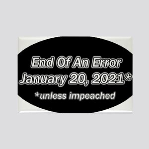End of an Error January 20 2021 * Rectangle Magnet