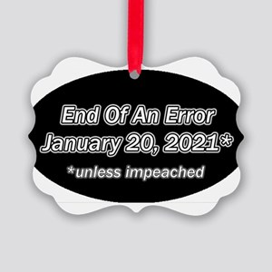 End of an Error January 20 2021 * Picture Ornament