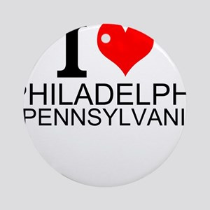 I Love Philadelphia, Pennsylvania Round Ornament