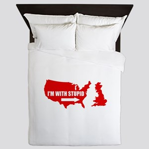 I'm with stupid Queen Duvet