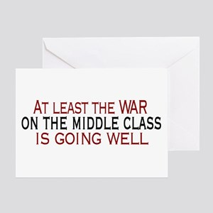 War on Middle Class Greeting Card