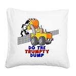 Trumpty Dump Square Canvas Pillow