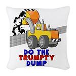 Trumpty Dump Woven Throw Pillow
