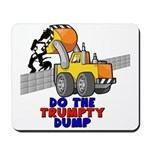 Trumpty Dump Mousepad