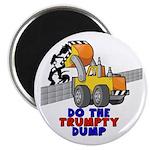 Trumpty Dump Magnet