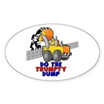 Trumpty Dump Sticker (Oval 50 pk)