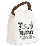 Hard worker : Gets the job done Canvas Lunch Bag