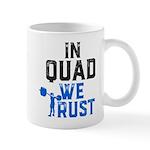 in quad we trust Mugs