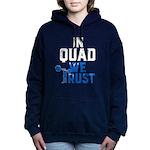 in quad we trust Sweatshirt