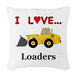 I Love Loaders Woven Throw Pillow