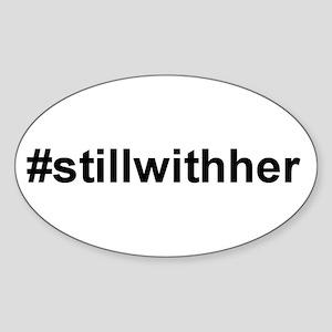 Still With Her Sticker