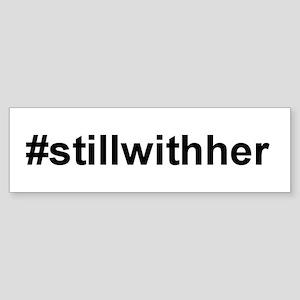 Still With Her Bumper Sticker