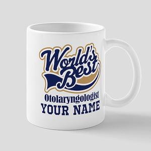 Otolaryngologist Personalized Gift Mugs