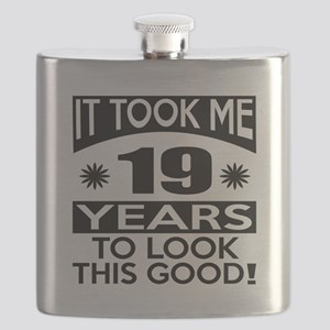 It Took Me 19 Years To Look This Good Flask