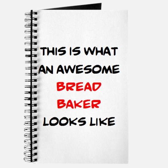 awesome bread baker Journal