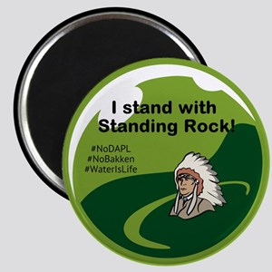 I Stand With Standing Rock Magnets
