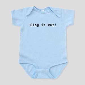 Blog it Out! Infant Bodysuit