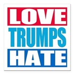 Love Trumps Hate Square Car Magnet 3