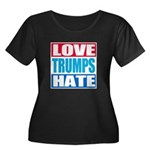 Love Trumps Hate Plus Size T-Shirt
