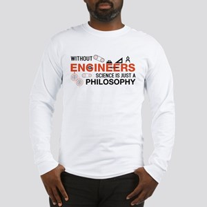 Without Engineers Long Sleeve T-Shirt