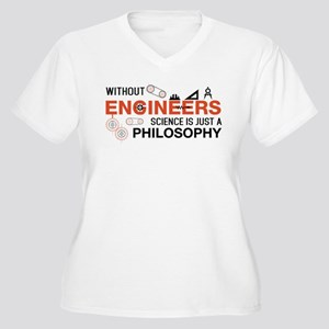 Without Engineers Plus Size T-Shirt